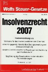 Das neue Insolvenzrecht 2007: Insolve...