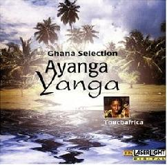 Ghana Selection-Ayanga Yanga