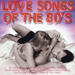 Love Songs of the 80s(Dieser Titel en...