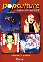 Pop Culture 2. Teachers Guide. (Lernm...