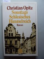 Sonntags Schlesisches Himmelreich : R...