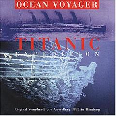 Titanic Expedition / Original Soundtr...