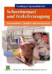 Trendreport Spitzenbetriebe Schweinem...