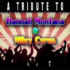 Tribute to Hannah Montana Miley Cyrus